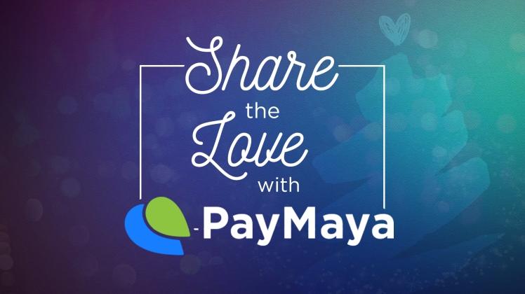 PayMaya #ShareTheLove